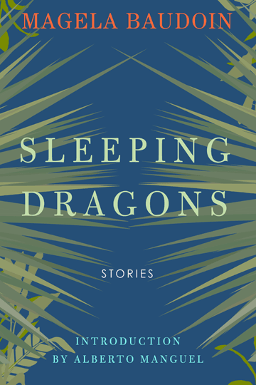 Sleeping Dragons by Magela Baudoin, Cover Design by Evan Johnston